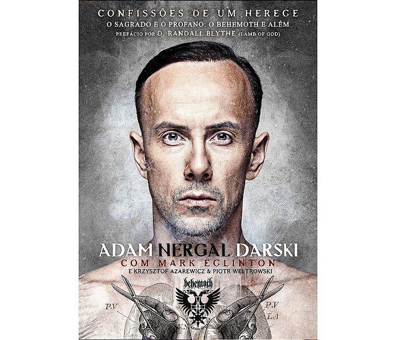 """Confissões de um herege"" - Adam Nergal Darski"