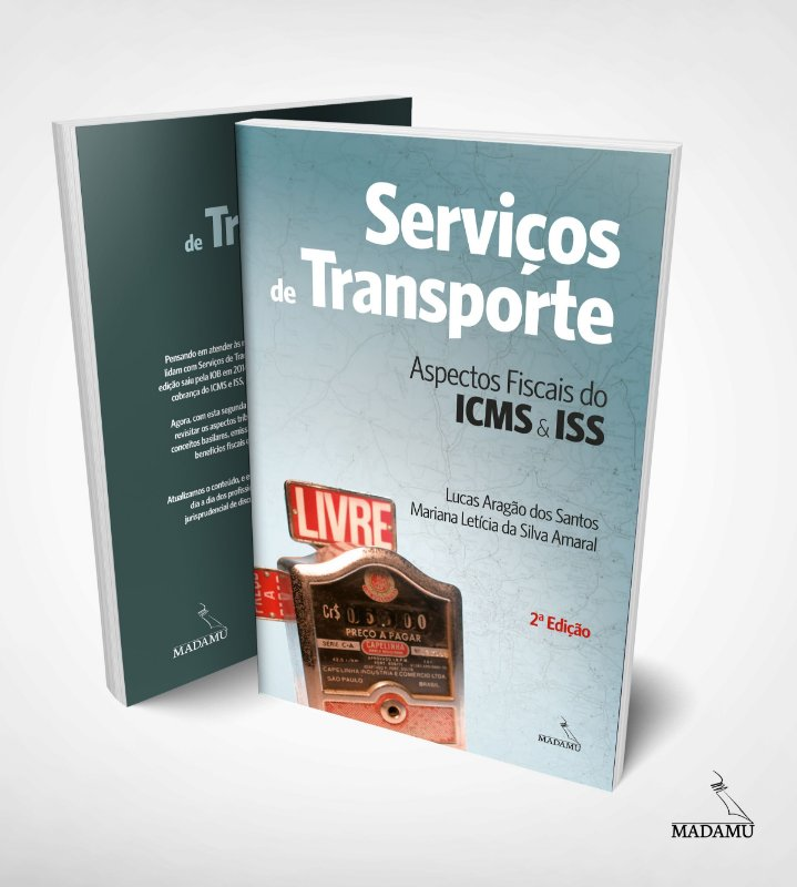 Serviços de Transporte - Aspectos Fiscais do ICMS e ISS - 2a. edição