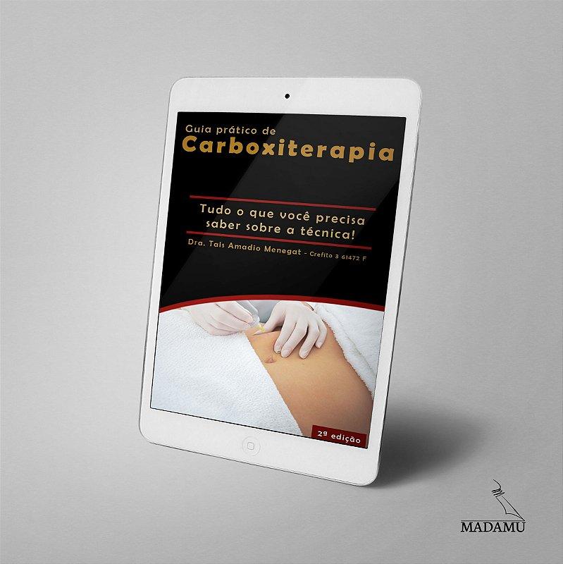 EBOOK - Guia Prático de Carboxiterapia - 2a. edição | Taís Amadio Menegat