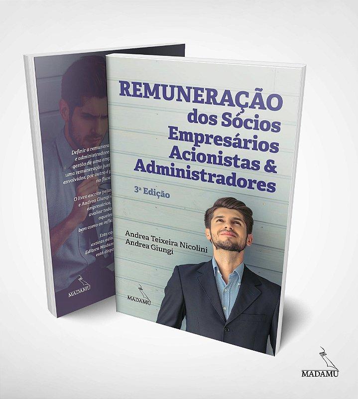 Remuneração dos Sócios, Empresários, Acionistas e Administradores - 3. Edição | Andrea Teixeira Nicolini | Andrea Giungi