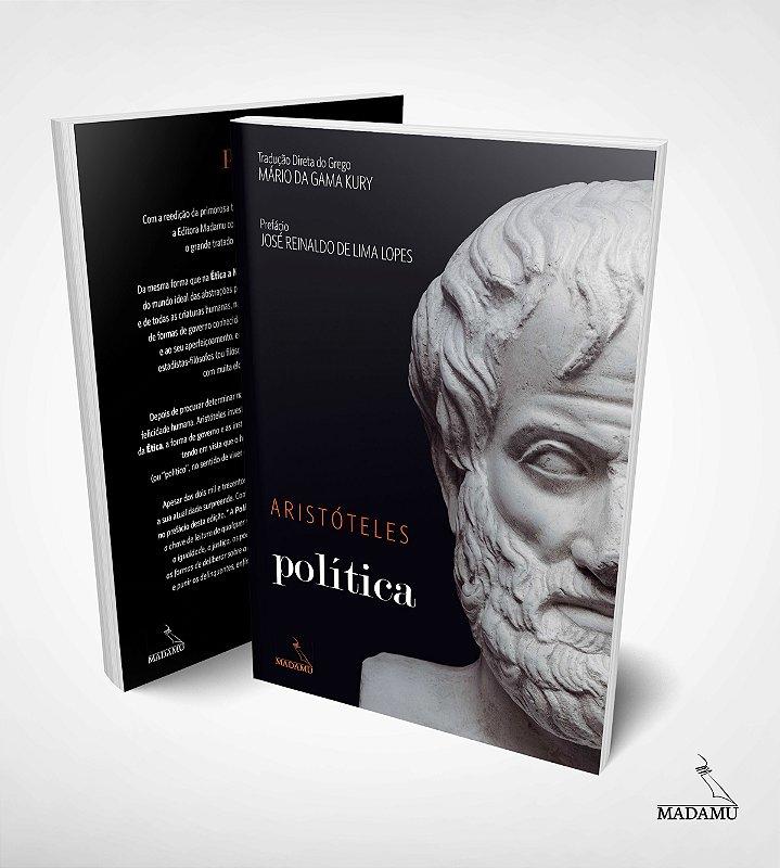 Política | Aristóteles | tradução direta do grego por Mário da Gama Kury