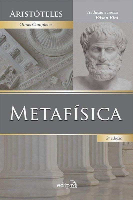 Metafísica | Aristóteles | Tradução de Edson Bini