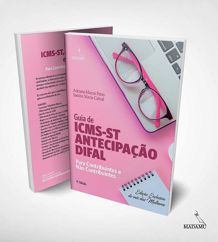 Guia de ICMS-ST, Antecipação e Difal para Contribuintes e Não Contribuintes - CAPA ROSA