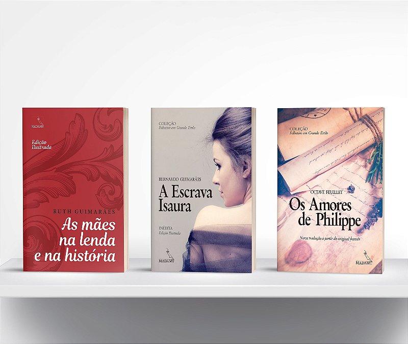 COMBO - Livros de Letras Grandes: As mães na lenda e na história + A escrava Isaura + Os amores de Philippe