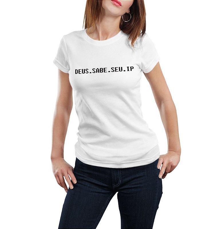 Camiseta Babylook Deus sabe seu IP