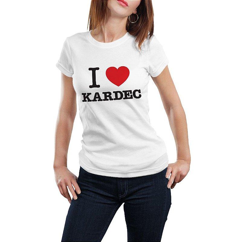 Camiseta Babylook I Love Kardec
