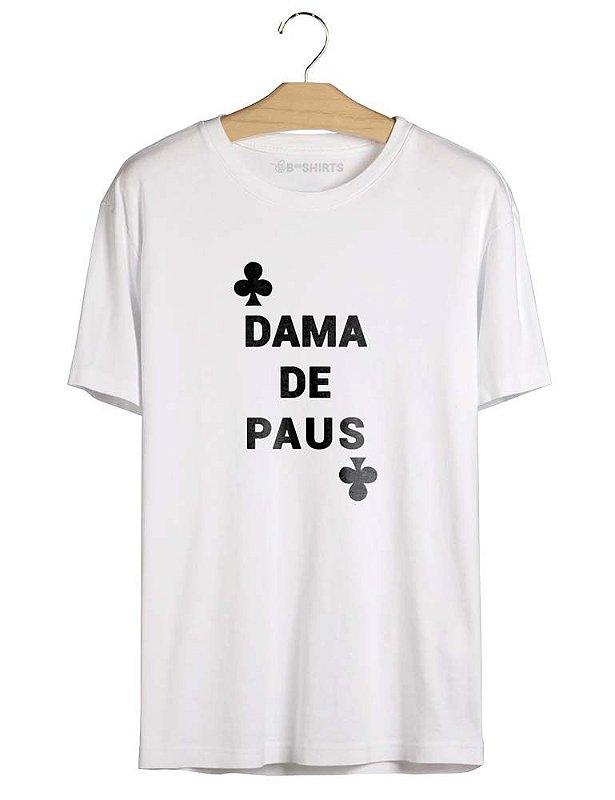 Camiseta com Frase Dama De Paus