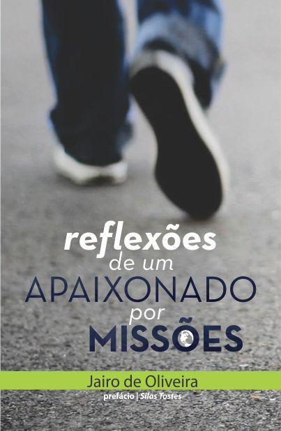 Reflexões de Um Apaixonado Por Missões