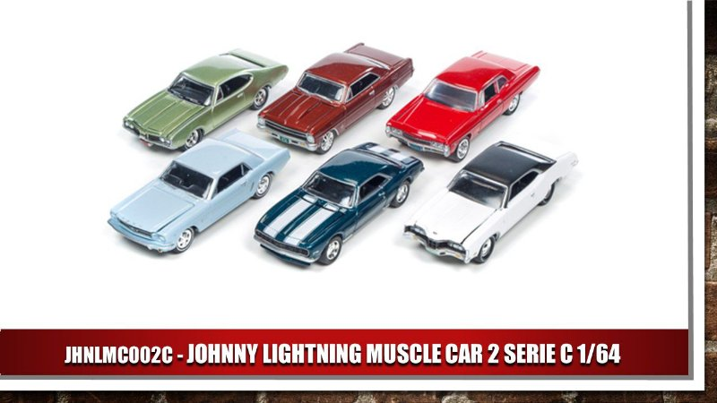 JOHNNY LIGHTNING MUSCLE CAR 2 SERIE C 1/64