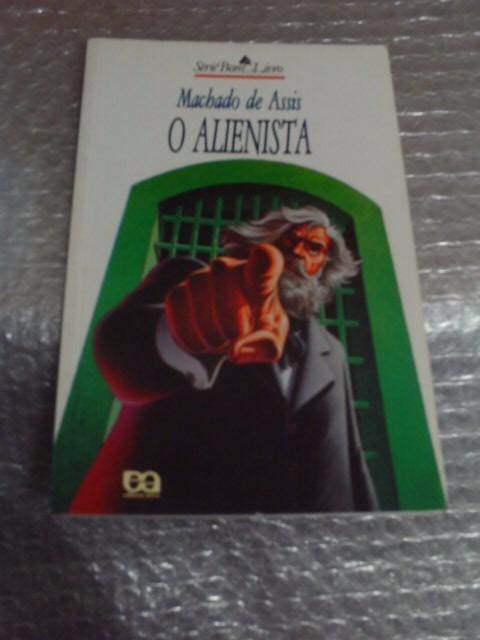 O Alienista - Machado De Assis - Série Bom Livro - Seboterapia - Livros