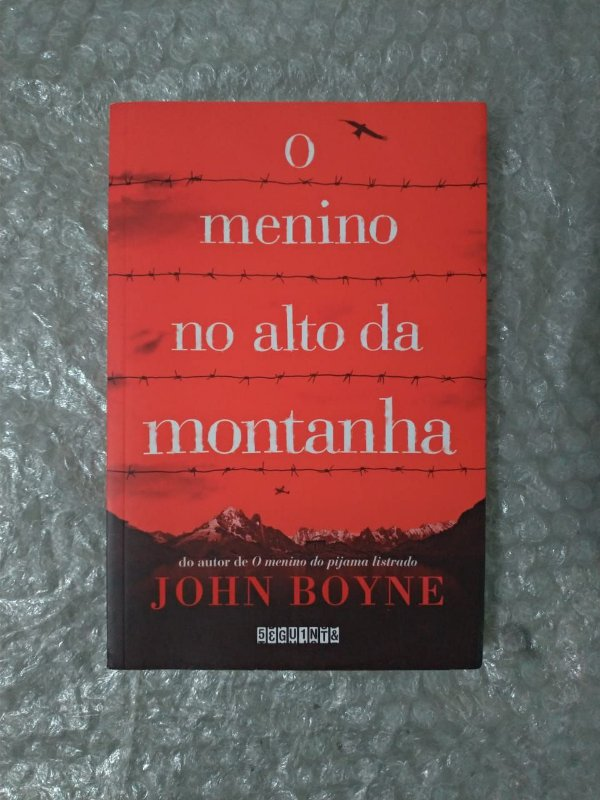 O Menino no Alto da Montanha - John Boyne - Seboterapia