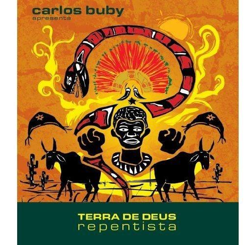 Carlos Buby - Terra de Deus Repentista