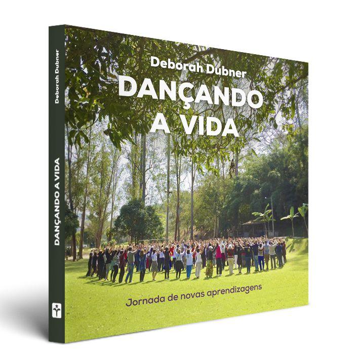 LIVRO DANÇANDO A VIDA II - ANO: 2019
