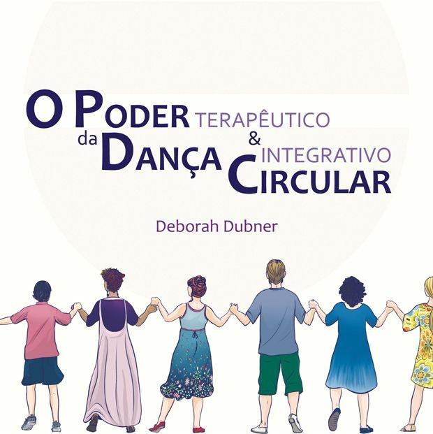 """Livro """"O poder da Dança Circular - terapêutico e integrativo"""" - 21X21cm - 202 páginas (FRETE INCLUSO! Envio com rastreamento pelos Correios) - Ano: 2015"""
