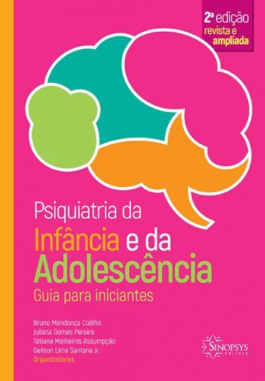 Psiquiatria da Infância e da Adolescência- guia para iniciantes