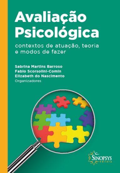 Avaliação Psicológica: Contexto de atuação, teoria e modos de fazer