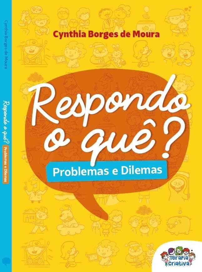 Respondo o quê? Problemas e Dilemas