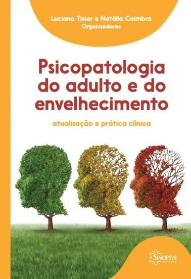 Psicopatologia do Adulto e do Envelhecimento