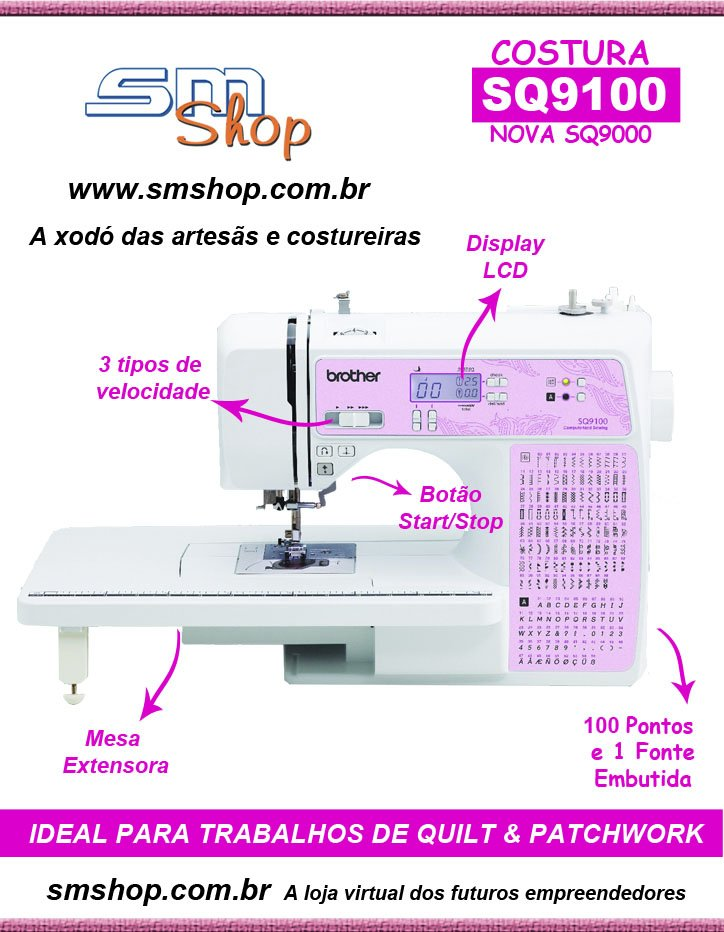 Máquina de Costura Brother SQ9100 - Sm Shop