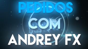 PEDIDOS COM ANDREY FX