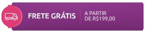 FRETE GRÁTIS A PARTIR DE R$199,00