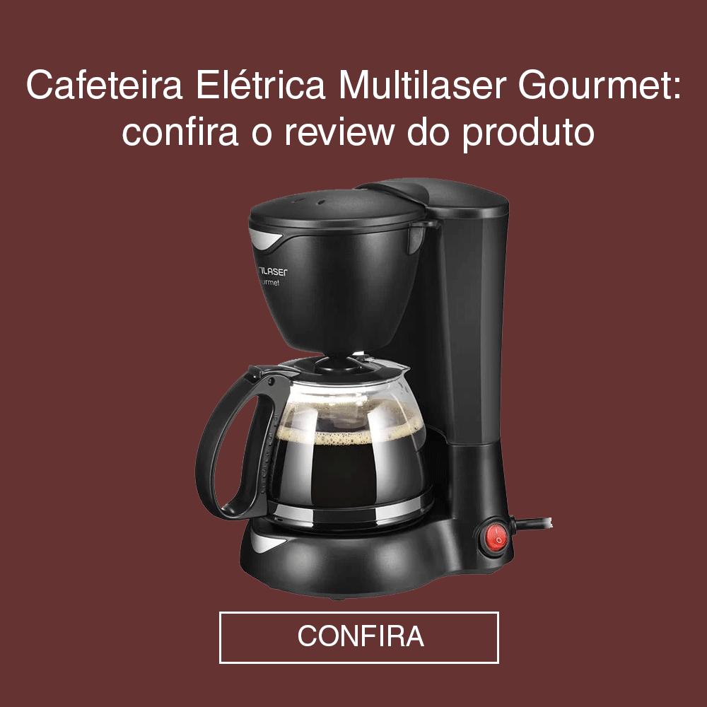 Chamada de blog com Cafeteira Elétrica Multilaser